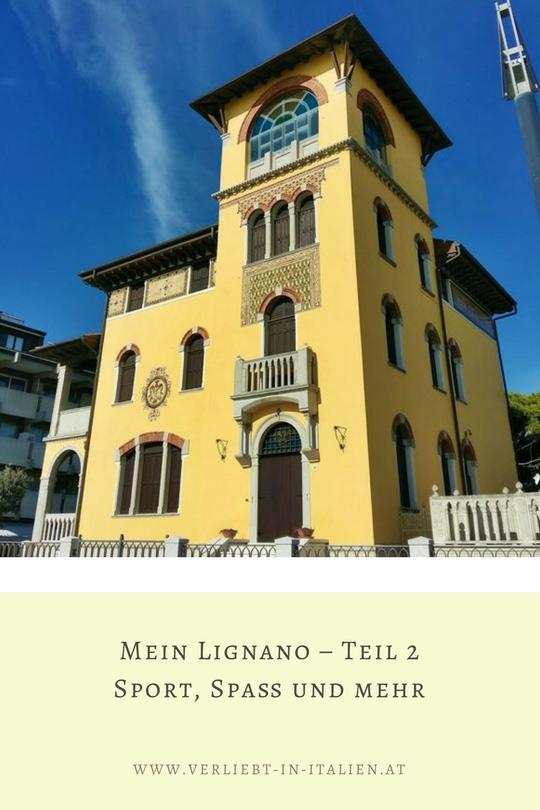Mein Lignano – Teil 2 Sport, Spaß und mehr