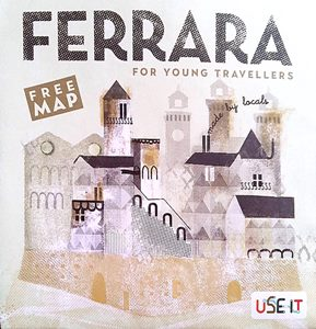 Ferrara for Young Travellers