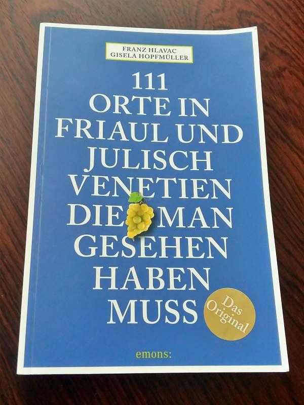 111 Orte in Friaul-Julisch Venetien