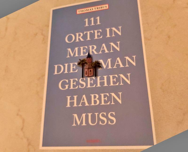 111 Orte in Meran