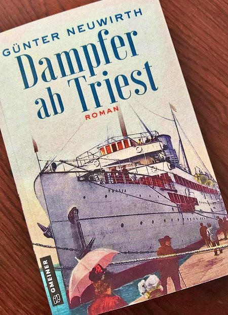 Günter Neuwirth – Dampfer ab Triest